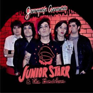 ¨Generacion Consumida¨ 1er Disco de: Junior Starr y Los Bandoleros.